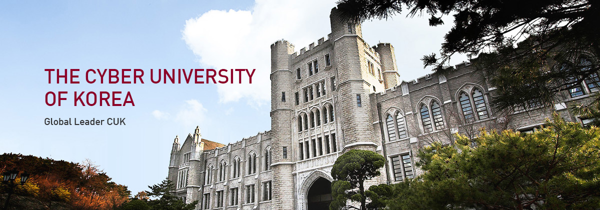 The cyber university of korea - global leader CUK
